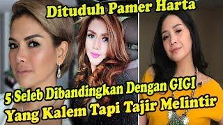 Video Ditu-duh Pa-mer Har-ta,5 Seleb Dibandingkan Dengan Nagita Slavina Yang Kalem Tapi Tajir Melintir MP3, 3GP, MP4, WEBM, AVI, FLV Agustus 2019