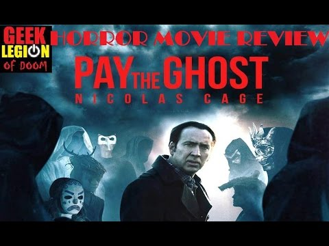 PAY THE GHOST ( 2015 Nicholas Cage ) Horror Movie Review