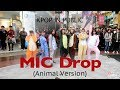 Download Lagu [KPOP IN PUBLIC CHALLENGE] BTS 방탄소년단 - MIC Drop Dance Cover by WISHES(Animal version) Mp3 Free