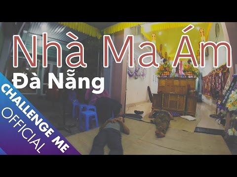 Bí mật Ngôi Nhà Ma Ám ở Đà Nẵng | Tập 16 | Chinh Phục Nhà Ma - Thời lượng: 52:05.