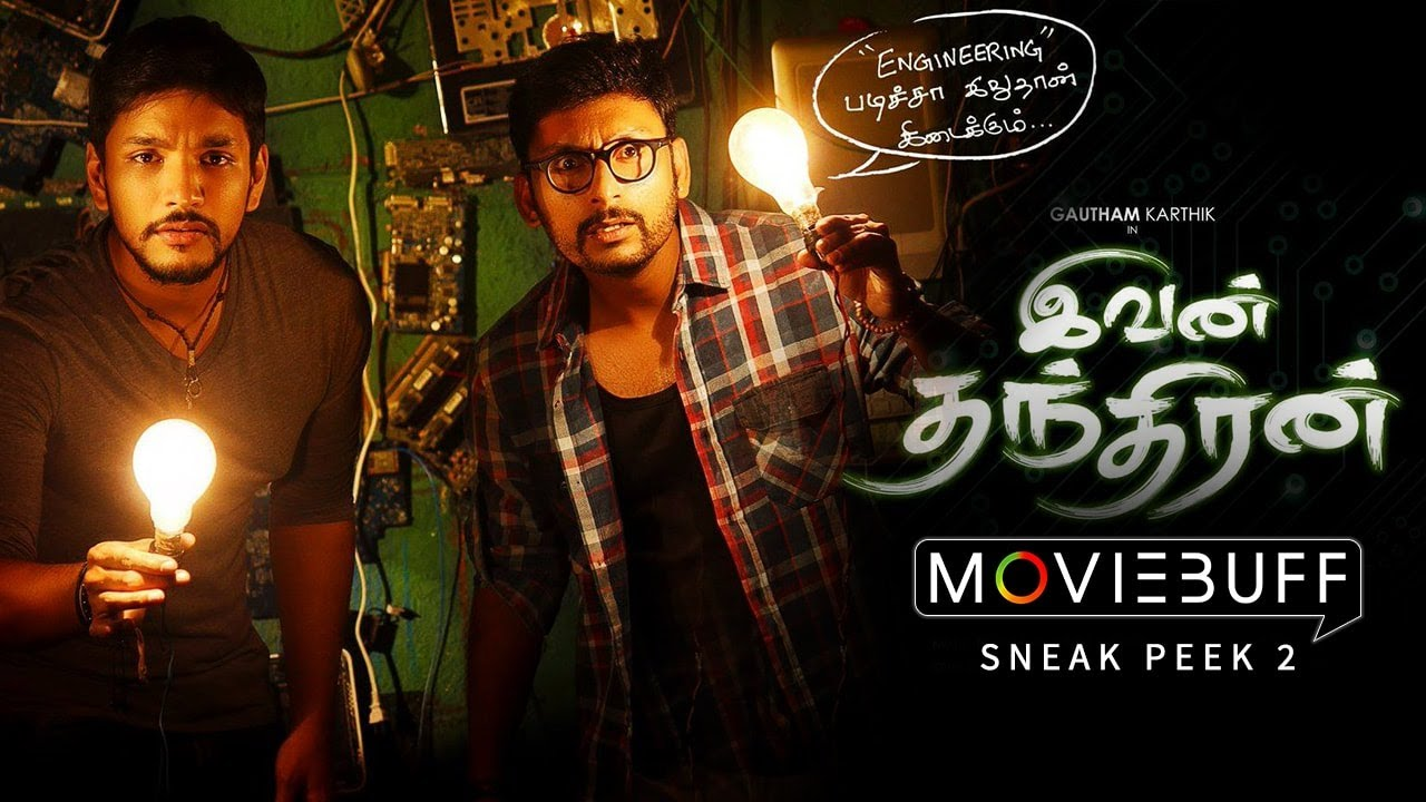 Ivan Thanthiran Movie Sneak Peek part 2 | Gautham Karthik, Shraddha Srinath | R Kannan