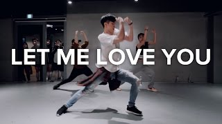 Let Me Love You - DJ Snake (ft. Justin Bieber) / Bongyoung Park Choreography Video