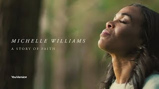 Michelle Williams: A Story of Faith