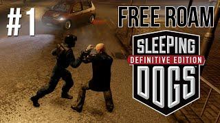 SLEEPING DOGS Free Roam Gameplay #1 - Child Friendly GTA?! (Sleeping Dogs PS4 Free Roam)