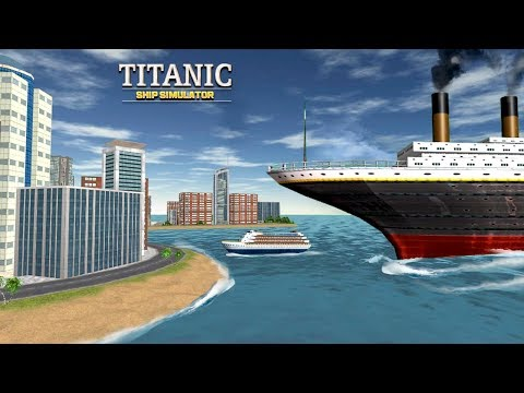 Titanic Ship Simulator (by Multi Touch Games) Android Gameplay [HD]