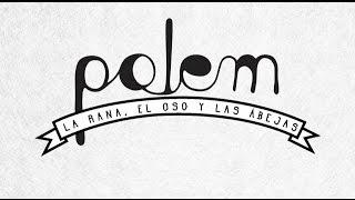 Polem - La Rana, El Oso y Las Abejas (Official Video)