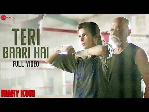 Teri Baari Hai latest hindi Video from Hindi movie MARY KOM
