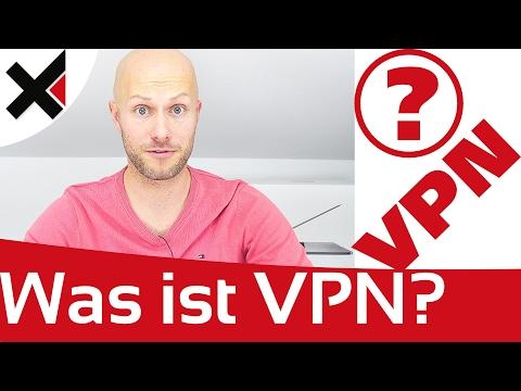 Was ist VPN? Wofür brauche ich VPN? VPN Erklärung | ...
