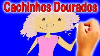 Este é o conto de: Cachinhos dourados - Desenhos - Histórias Clássicas para Crianças