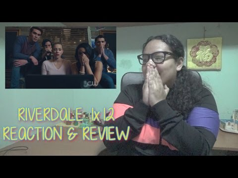 "Riverdale 1x12 REACTION & REVIEW ""Chapter Twelve: Anatomy Of A Murder"" S01E12 