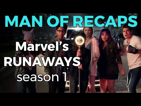 RECAP!!! - Marvel's Runaways: Season 1