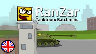 Tanktoon - Cartoons based on video game World of Tanks. Short funny tank stories. English mirror or plagasRZ channel. Batchman. RanZar.