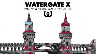 Sven von Thülen & Sierra Sam - Gray Matter