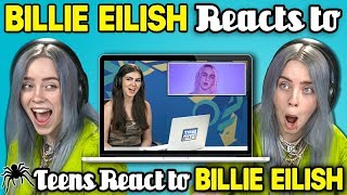 Billie Eilish Reacts To Teens React To Billie Eilish