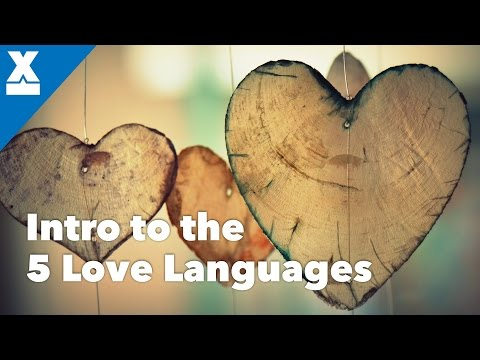 Intro to the Love Languages