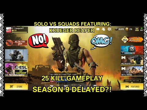 CALL OF DUTY MOBILE BATTLE ROYALE SOLO VS SQUADS SEASON 9 UPDATE DELAYED?! + 25 KILL GAMEPLAY