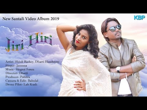 Video songs - JIRI HIRI NEW SANTALI VIDEO SONG 2019