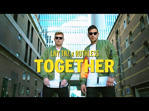 LNY TNZ x Ruthless - Together (feat. Little League) [Official Music Video]