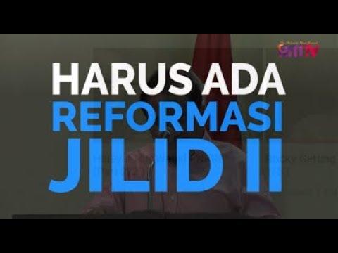 Harus Ada Reformasi Jilid II