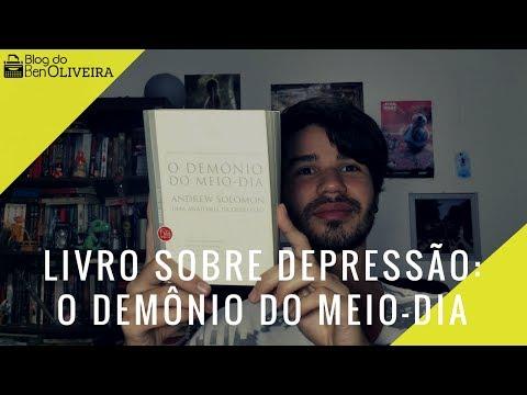 Livro sobre Depressão: O Demônio do Meio-Dia | Ben Oliveira