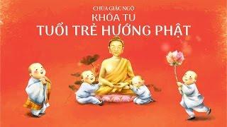 Khoa tu Tuoi Tre Huong Phat lan 1 - 03-07-2016