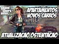 GTA V - NOVOS APARTAMENTOS DE LUXO E NOVOS CARROS ATUALIZAÇÃO OSTENTAÇÃO