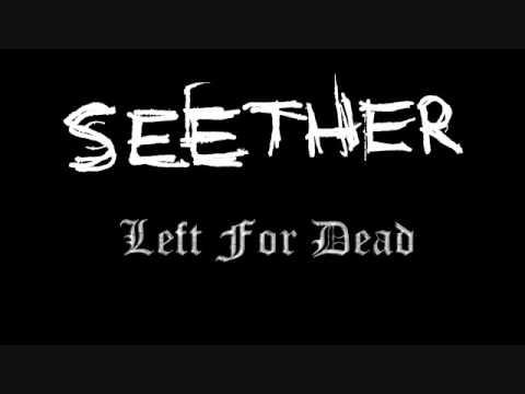 Tekst piosenki Seether - Left For Dead po polsku