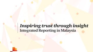 Where are Malaysian companies in their journey towards Integrated Reporting? Watch this video for key highlights from our recent benchmarking analysis.