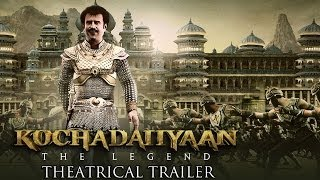 Kochadaiiyaan -The Legend- Official Trailer-Hindi