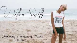 Willow Smith - Drowning (featuring Mecca Kalani) - YouTube