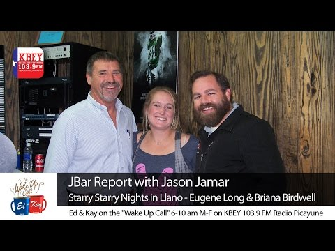 JBar Report on 'Starry Starry Nights' in Llano