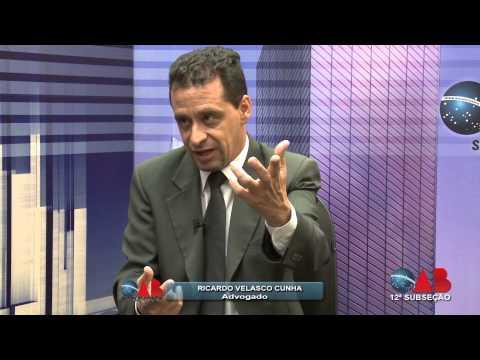 OAB na TV On Line – nº 31 – 12ª SUBSEÇÃO OAB/SP – ENTREVISTADO — Dr. Ricardo Velasco Cunha