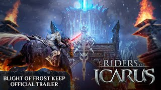 Blight of Frost Keep Update Official Trailer
