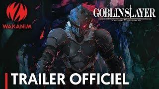 Goblin Slayer - Bande annonce VOSTFR