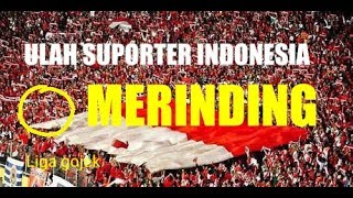 Video ULAH SUPORTER INDONESIA BIKIN MERINDING DUNIA MP3, 3GP, MP4, WEBM, AVI, FLV Oktober 2018