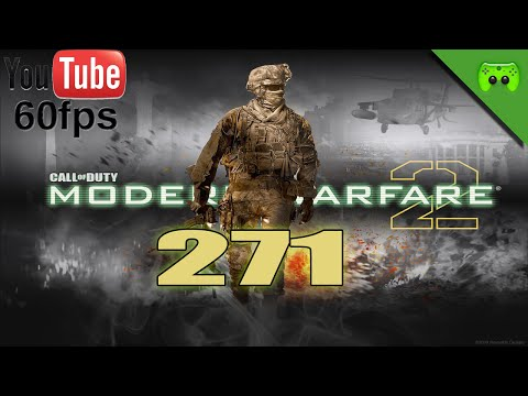 MODERN WARFARE 2 # 271 - Endlich wieder MW2 «»  Let's Play Modern Warfare 2 | Full-HD