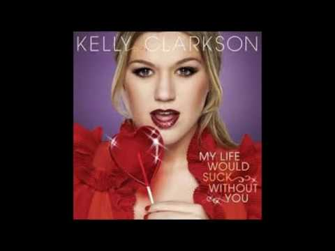 Kelly Clarkson - People like us, Since U been gone, My life would suck without you, Miss independent, Stronger, Behind these hazel eyes, because of you, Never again, Already ...