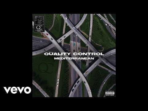 Quality Control, Offset, Travis Scott - Mediterranean (Audio)