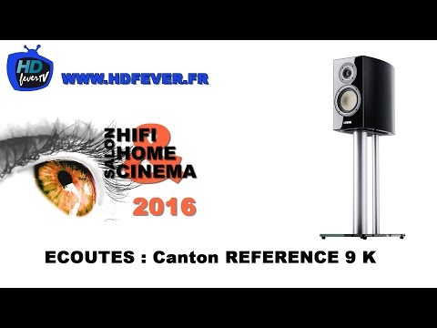 HDfever Salon HIFI & HOME CINEMA Luxembourg 2016 écoutes Canton Reference 9 K
