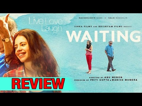 Waiting Full MOVIE Review | Naseeruddin Shah | Kalki Koechlin | Newsadda