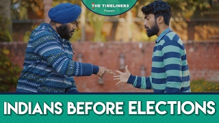 Video Indians Before Elections | The Timeliners MP3, 3GP, MP4, WEBM, AVI, FLV November 2017