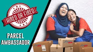 Video HIRED OR FIRED - PARCEL AMBASSADOR FOR A DAY MP3, 3GP, MP4, WEBM, AVI, FLV November 2018