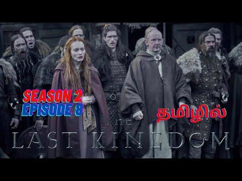 The last kingdom season 2 episode 8:: full explanation in tamil...