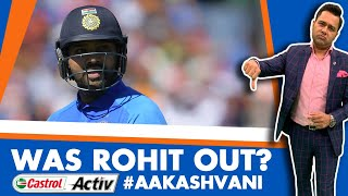 #CWC19: Was ROHIT OUT? | Castrol Activ #AakashVani
