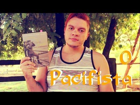 #VEDA 23   O pacifista   #056 Li e adorei