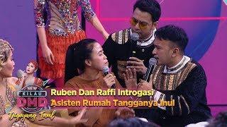 Video Ruben Dan Raffi Introgasi Asisten Rumah Tangganya Inul - DMD Digoyang Inul (22/11) MP3, 3GP, MP4, WEBM, AVI, FLV Desember 2018