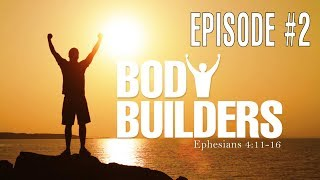 Video The Love of God - Session 2 - Ron Matsen - Body Builders #2 MP3, 3GP, MP4, WEBM, AVI, FLV Juli 2018