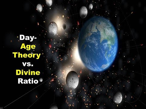 Day-Age Theory vs. Divine Ratio