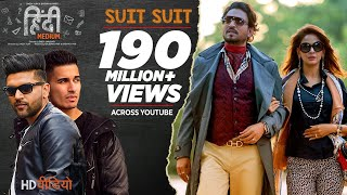 Suit Suit Video Song - Hindi Medium