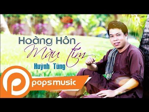 Hoàng Hôn Màu Tím | Huỳnh Tùng - Thời lượng: 7 phút.
